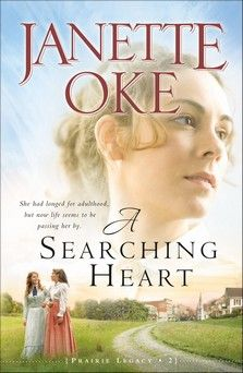 Searching Heart, A, repackaged ed., Janette Oke, 978-0-7642-0528-6  Book 2 in the Prairie Series