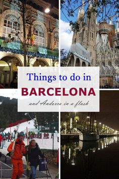 Things to do in Barcelona and our 3 hour trip to Andorra!!
