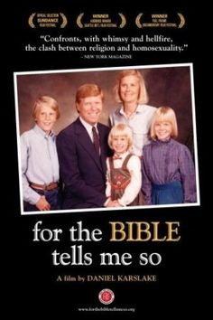 PORQUE LA BIBLIA ME LO DICE (For the Biblie tells me so; USA. 2007) Dirección: Daniel G. Karslake. Guión: Daniel G. Karslake y Nancy Kennedy. Género: Documental.  #LGBT