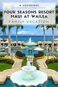 See why you should add a family vacation at Four Seasons Resort Maui at Wailea to your bucket list of world travel.