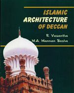 Islamic Architecture of Deccan (With Special Emphasis to Rayalaseema Region) Book