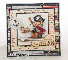Ahoy there me hearties! Apparently today is International Talk Like a Pirate Day - lol! So we just had to share our gorgeous Walk . Boy Cards, Kids Cards, Men's Cards, Greeting Cards, Magnolia Stamps, Image Digital, Kids Birthday Cards, Digi Stamps, Copics