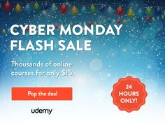 UDEMY CYBER MONDAY FLASH SALE: 1000's of online courses for only $15