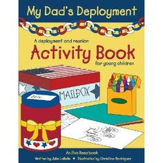 My Dad's Deployment - A Deployment and Reunion Activity Book