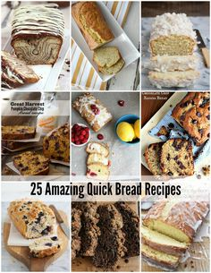 25 Quick Bread Recipes. From sweet bread to savory bread this post has you covered.