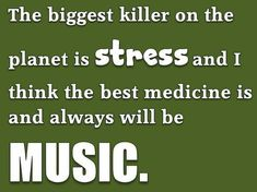 Music is medicine for the heart & soul.