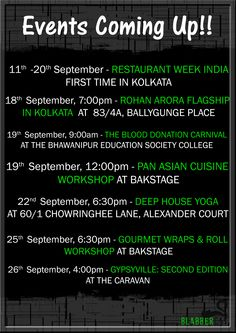We don't want you to forget the events and make your weekends boring instead plan out for the weekend and enjoy it. Restaurant Week India Bhawanipur Education Society College Rohan Arora  #events #weekend #goodcause #food #donation #designer #yoga #keepcalm #gypsyville #workshops #blogging #fashion