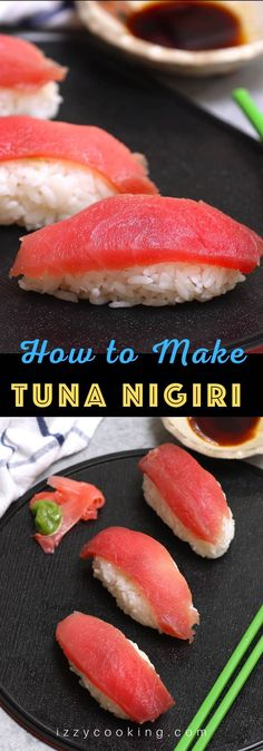Tuna Nigiri (How to Make Tuna Sushi)