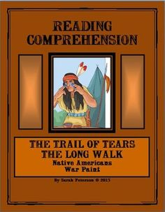 Reading Comprehension - Trail of Tears and the Long Walk. Contains: 3 passages of informational text on The Indian Removal Act, The Trail of Tears and The Long Walk;  3 pages of reading comprehension questions, and teacher's keys. Lexile: 820L-870L CAN BE USED FOR A QUICK SAMPLE FOR CHARTER SCHOOLS, Independent Reading, Homework or Supplemental Homeschool Worksheet.  The passages can be used for CLOSE READING with other non-fiction graphic organizers!   11 pages.  Grades 4-6 and homeschool