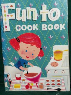 vintage fun to cook book - Google Search