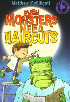 Must Read: Even Monsters Need Haircuts