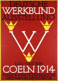 P Behrens, affiche de l'exposition du Deutscher Werkbund, Cologne, 1914 William Morris, Moma, Degenerate Art, Fritz, Design Movements, Constructivism, Design Graphique, Art History, Design History