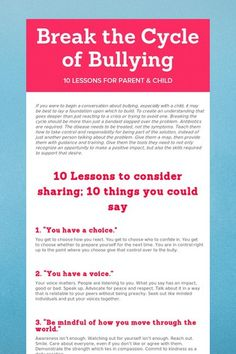 Break the Cycle of Bullying. 10 lessons for a parent and child. 10 lessons to consider sharing. 10 things you could say.