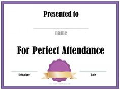 Perfect Attendance Award | Free certificates, Search and Attendance
