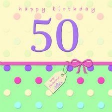 Happy Birthday Card - 50 - Dotty Days