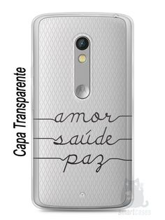 Capa Capinha Moto X Play Amor Saúde Paz - SmartCases - Acessórios para celulares e tablets :)