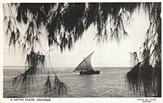A Native Dhow, Zanzibar Desert Oasis, Mombasa, Seafarer, East Africa, Tanzania, Sailing Ships, Postcards, African, History