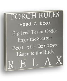 Look what I found on #zulily! 'Porch Rules' Box Sign by Collins #zulilyfinds