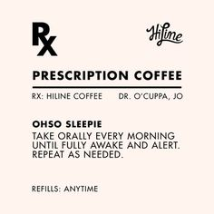 Share with someone in need of a coffee prescription today!