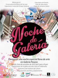 NOCHE DE GALERIA Separa la fecha y ven a compartir con nosotros la noche del jueves 1ero de octubre. ¡Será una noche especial llena de arte!