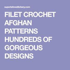 FILET CROCHET AFGHAN PATTERNS HUNDREDS OF GORGEOUS DESIGNS