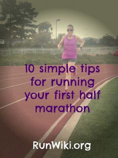 10 simple tips for running your first half marathon #BeAmazing #RunChat #FitFluential
