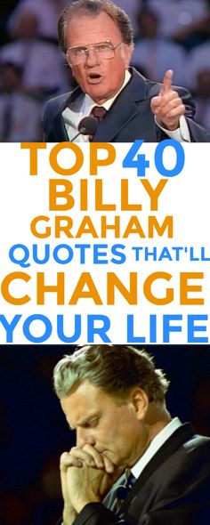 40 INCREDIBLE Billy Graham quotes: the greatest evangelist ever that counseled 12 consecutive presidents and reached millions worldwide. These words are some of the best words a man could have spoken on this planet. These 40 quotes will inspire you, bless you and point you to our beloved and beautiful Lord Jesus Christ. #Billygrahamquotes #quotes #motivation #Christianquotes | Christian quotes | GOALS