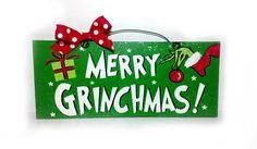 Christmas sign. Merry Grinchmas. on Etsy, $12.00