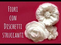 How to Fiori con Dischetti Struccanti e CottonFioc( Riciclo e creatività) Arte per Te - YouTube