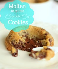 Half Baked: Molten Deep-Dish Chocolate Chip Cookies  Place a square of chocolate between two layers of chocolate chip cookie dough and bake in a ramekin