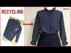 DIY Recycling man's shirt into BLouses 안입는 옷 리폼 남방을 블라우스로 Refashion 셔츠 리폼 Reform Clothes 수선 シャツリフォーム - YouTube Sewing Clothes, Diy Clothes, Recycled Mens Shirt, Shirt Refashion, Couture, Cycling Outfit, Dress Patterns, Blouses For Women, Upcycle