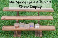 Tips for How to Stain Wood and DIY Wood Craft Fair Display Inspiration