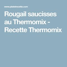 Rougail saucisses au Thermomix - Recette Thermomix