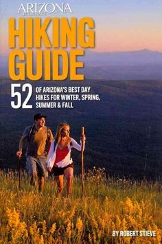 52 of the best day hikes in Arizonaone for each weekend of the year, organized by seasons. Selected hikes ranging from easy walks in the woods to challenging journeys to Arizona's highest peaks and de