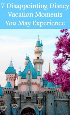 Disney vacations are not all dole whips and magical moments. Most people will experience one disappointment or another on their Disney visit. Find out how to handle 7 most common ones. Disneyland | Walt Disney World | Vacation | Travel | Family Travel