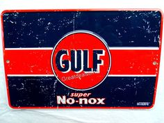 Vintage GULF OIL SIGN, No-nox Gas Sold Here Metal Gas Station Pump Old Logo Sign #GULF Old Gas Stations, Man Cave Signs, Old Logo, Logo Sign, Texaco, Chicago Cubs Logo, Shell, Pumps, Oil