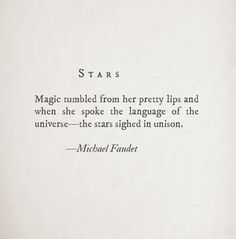 Magic and Mischief - michael faudet quote Poem Quotes, Words Quotes, Life Quotes, Sayings, Class Quotes, Magic Quotes, Qoutes, The Words, Pretty Words