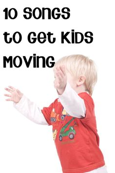 Ten children's songs to get kids moving on a rainy day when they are stuck inside.