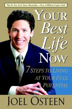 Your Best Life Now: 7 Steps to Living at Your Full Potential by Joel Osteen, http://www.amazon.ca/dp/0446696153/ref=cm_sw_r_pi_dp_0zaKsb0NHSFPY