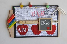 Just a cute as can be hand made teacher card I saw ;)