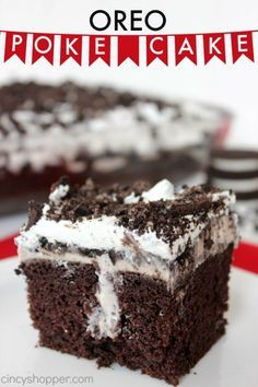 Oreo Poke Cake- Super simple to make. Everyone loves Oreos. Great for potlucks.