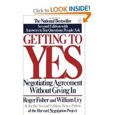 Getting to Yes: Negotiating Agreement Without Giving In: Amazon.ca: Roger Fisher, William L. Ury: Books