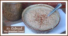 No-Oatmeal Hot Breakfast Cereal (grain-free, gluten-free)