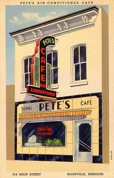 POSTCARDY: Pete's Cafe -- Boonville, Missouri ♦ Would love this as a poster - cool art Boonville Missouri, Vintage Diner, Cafe Art, Soda Fountain, Happy Paintings, Art Deco Era, My Coffee, Coffee Shops, Visual Communication