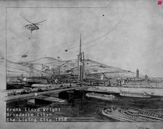 Broadacre Project, Designed: 1932