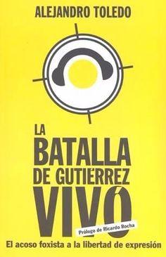 BATALLA DE GUTIERREZ VIVO, LA   TOLEDO, ALEJANDRO  SIGMARLIBROS