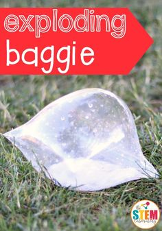 Awesome science for kids! Exploding baggie experiment. Just need three household ingredients.
