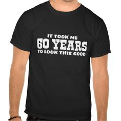 This Deals 60th Birthday Tee Shirts Yes I can say you are on right site we just collected best shopping store that have