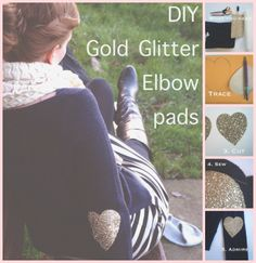 Gold glitter heart elbow pads DIY, just in time for Valentines Day