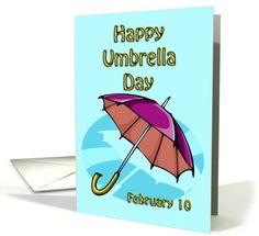 Happy Umbrella Day February 10 greeting card by Rita Ballantyne #anycardimaginable